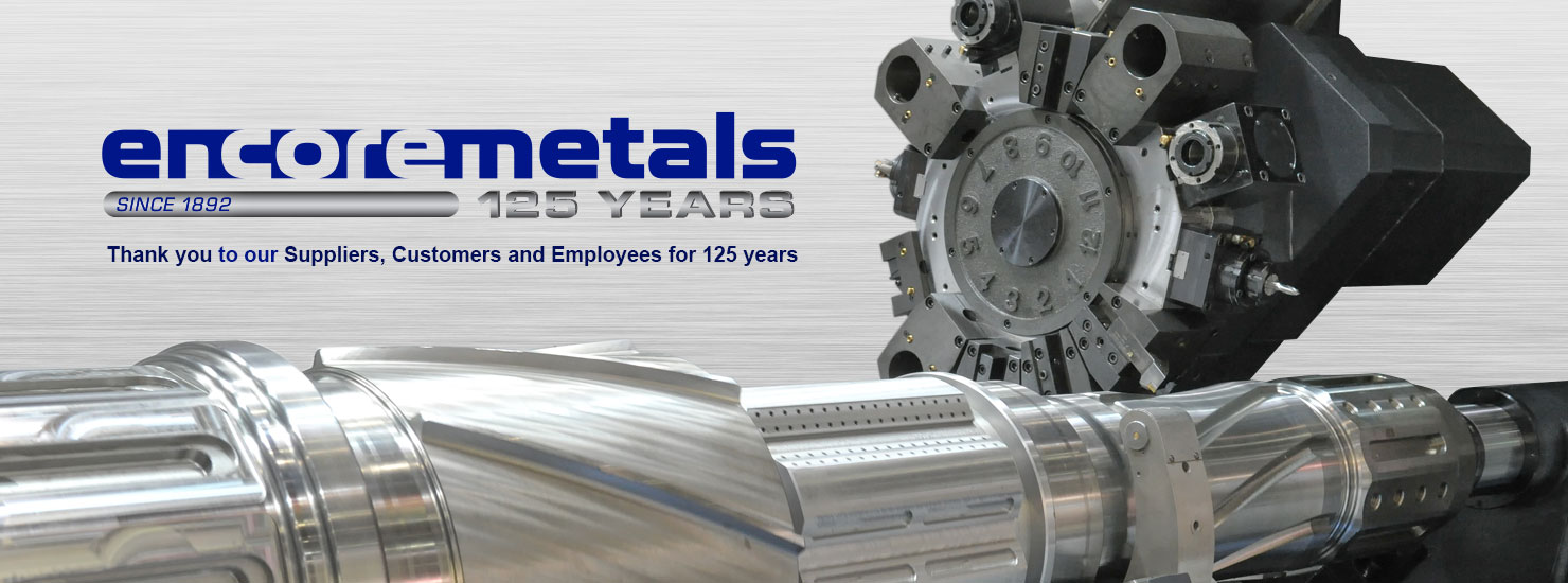news anouncement image Congratulations to Encore Metals on 125 Years of Service!